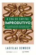 ERA DO CAPITAL IMPRODUTIVO, A