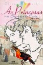 AS PRINCESAS E OS SEGREDOS DA CORTE