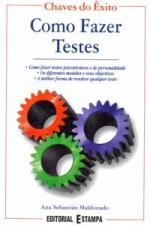 COMO FAZER TESTES - COMO FAZER TESTES PSICOTECNICOS...
