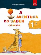 AVENTURA DO SABER, A - CIENCIAS 1ª ANO