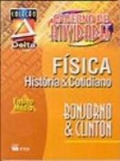 FÍSICA - HISTÓRIA E COTIDIANO-VU-ATIV./DELTA