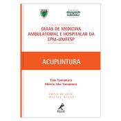 GUIAS DE MEDICINA AMBULATORIAL E HOSPITALAR EPM  UNIFESP - ACUPUNTURA