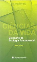 CIENCIAS DA VIDA - GLOSSARIO DE ECOLOGIA FUNDAMENTAL