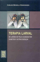 TERAPIA LARVAL - DE LESOES DE PELE CAUSADAS POR...