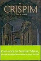CRISPIM - A CRUZ DE CHUMBO
