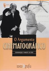 ARGUMENTO CINEMATOGRÁFICO, O