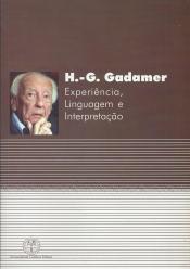 HANS GEORG GADAMER EXPERIENCIA LINGUAGEM E  INTERPR - 1
