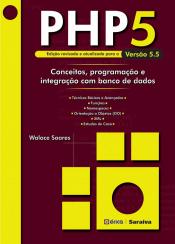 PHP 5: CONCEITOS, PROGRAM. E INTEGRAÇÃO COM BANCO DE DADOS