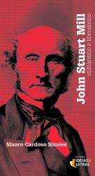 FILOSOFIA MORAL DE JOHN STUART MILL