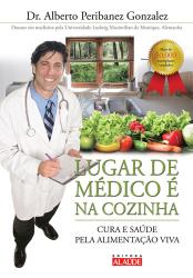 LUGAR DE MEDICO E NA COZINHA - CURA E SAUDE PELA...