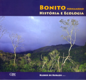 BONITO PERNAMBUCO - HISTORIA E ECOLOGIA