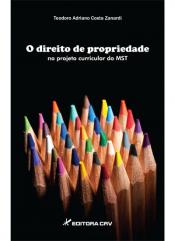 DIREITO DE PROPRIEDADE NO PROJETO CURRICULAR DO MST, O