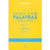 LUTAR COM PALAVRAS - COESAO E COERENCIA