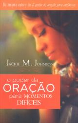 PODER DA ORACAO PARA MOMENTOS DIFICEIS, O