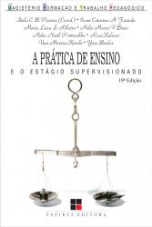 PRATICA DE ENSINO E O ESTAGIO SUPERVISIONADO, A