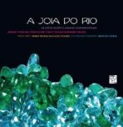 JOIA DO RIO, A - DE OFICIO SECRETO A DESIGN CONTEMPORANEO