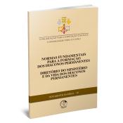DOCUMENTOS DA IGREJA 25 - NORMAS FUNDAMENTAIS PARA A FORMAÇÃO DOS DIÁCONOS PERMANENTES