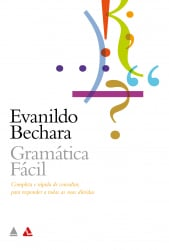 GRAMATICA FACIL - COMPLETA E RAPIDA DE CONSULTAR PARA RESPONDER A TODAS AS DUVIDAS