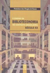ENSINO DA BIBLIOTECONOMIA NO CONTEXTO BRASILEIRO...