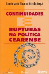 CONTINUIDADES E RUPTURAS NA POLITICA CEARENSE