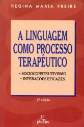 A LINGUAGEM COMO PROCESSO TERAPÊUTICO