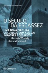 SECULO DA ESCASSEZ, O