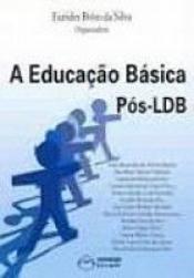 EDUCACAO BASICA POS-LDB, A
