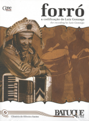 FORRO A CODIFICACAO DE LUIZ GONZAGA - BATUQUE BOOK