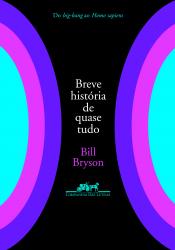 BREVE HISTÓRIA DE QUASE TUDO, UMA