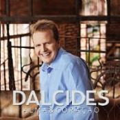 CD DALCIDES ALMA E CORACAO