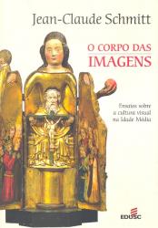 CORPO DA IMAGENS, O - ENASAIOS SOBRE A CULTURA...