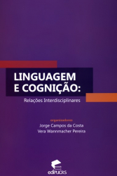 LINGUAGEM E COGNICAO - RELACOES INTERDISCIPLINARES