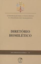 DOCUMENTOS DA IGREJA 19 - DIRETORIO HOMILETICO