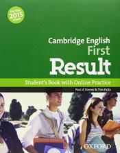 CAMBRIDGE ENGLISH FIRST RESULT SB & ONLINE PRACT PK OXFORD