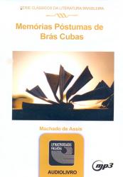 MEMORIAS POSTUMAS DE BRAS CUBAS - AUDIOLIVRO - SERIE CLASSICOS DA LITERATUR - 1ª