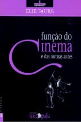 FUNCAO DO CINEMA E DAS OUTRAS ARTES