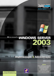 WINDOWS 2000 SERVER-IMPLEMENTACAO & ADMINISTRACAO