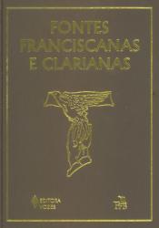 FONTES FRANCISCANAS E CLARIANAS