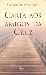 CARTA AOS AMIGOS DA CRUZ