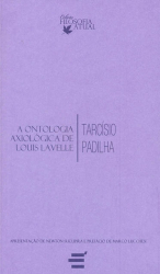 ONTOLOGIA AXIOLÓGICA DE LOUIS LAVELLE, A