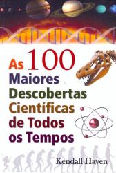 100 MAIORES DESCOBERTAS CIENTIFICAS DE TODOS OS TEMPOS