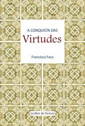 CONQUISTA DAS VIRTUDES, A