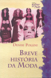 BREVE HISTORIA DA MODA
