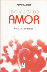 LINGUAGEM DO AMOR - MISELANEA ROMANTICA