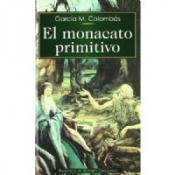 EL MONACATO PRIMITIVO