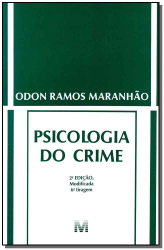 PSICOLOGIA DO CRIME - 2 ED./2012
