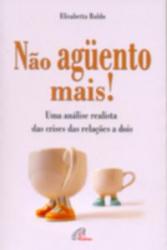 NAO AGUENTO MAIS - UMA ANALISE REALISTA DAS CRISES ...