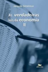 VERDADEIRAS LEIS DA ECONOMIA (AS) - VOL. II