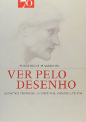 VER PELO DESENHO - ASPECTOS TECNICOS, COGNITIVOS, COMUNICATIVOS - 1