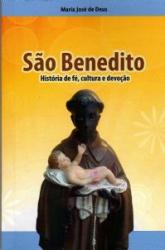 SAO BENEDITO HISTORIA DE FE CULTURA E DEVOCAO